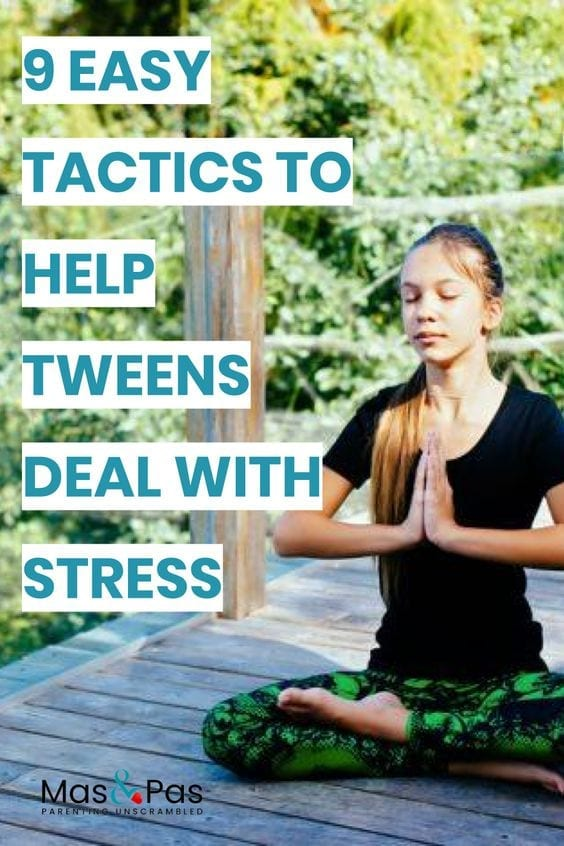 what to do when your child is stressed - 9 easy ways to help tweens deal with their stress and manage tween problems - pin