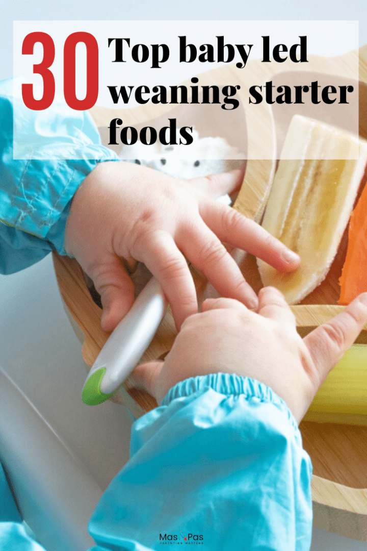 30 top blw first foods - baby led weaning starter foods to enjoy with baby and how to start baby led weaning