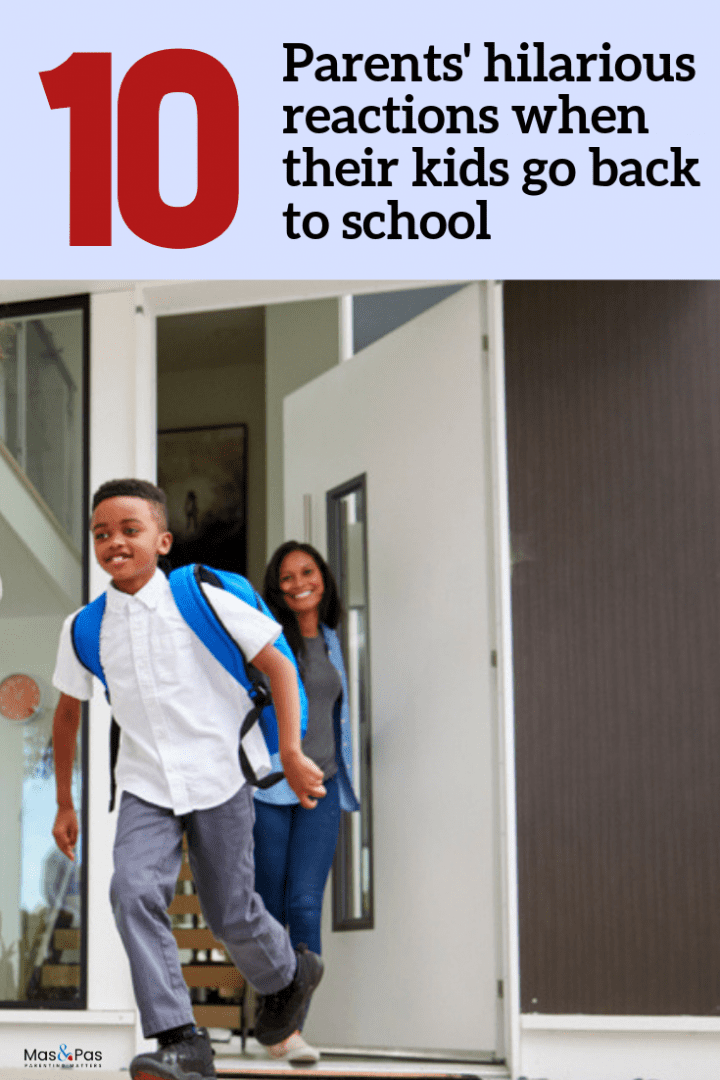 Parents reactions when kids go back to school - pin