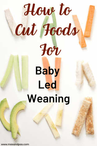 How to Cut Foods for Baby Led Weaning
