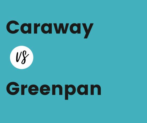 Caraway vs Greenpan - best ceramic cookware sets