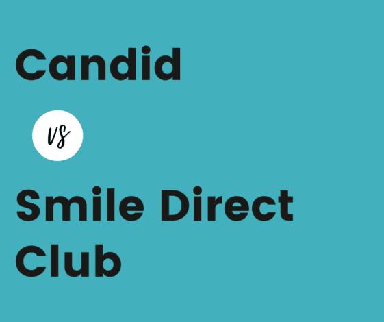 Candid vs Smile Direct Club